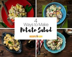 With four ways to make potato salad, you can bet they won't be bored!