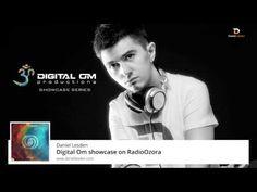 Daniel Lesden - Digital Om Showcase Series @ RadioOzora - YouTube