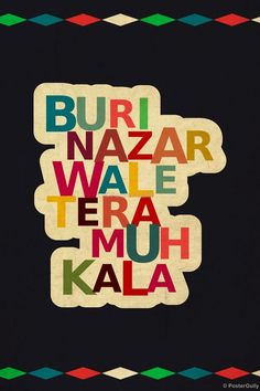 Buy buri nazar wale posters, art prints & merchandise online shopping i Funny Quotes In Hindi, Funny Attitude Quotes, Desi Quotes, Attitude Status, Funky Quotes, Swag Quotes, Whatsapp Fun, Swag Words, Desi Humor