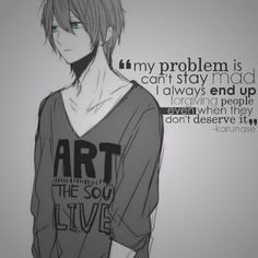 My Problem Is Cant Stay Mad I Always End Up Forgiving People Loneliness Quoteslonely Quotesmorals Quotesmanga Quotessad Anime