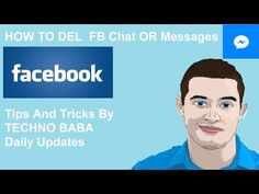How to delete Facebook chat and messages tips and tricks From TECHNO BABA here a New Guide for fb -   Social Media management at a fraction of the cost! Check our PRICING! #socialmarketing #socialmedia #socialmediamanager #social #manager #facebookmarketing How to delete Facebook chat and messages tips and tricks From TECHNO BABA here a New Guide for fb: In this video here is complete guide... - #FacebookTips