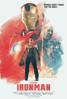 Iron Man directed by John Favreau, written by Mark Fergus, Hawk Ostby, Art Marcum and Matt Holloway (based on the Marvel comics by Stan Lee, Do. Marvel Comics, Hero Marvel, Marvel Art, Marvel Movie Posters, Best Movie Posters, Movie Poster Art, Fan Poster, Iron Man 2008, Iron Man Art