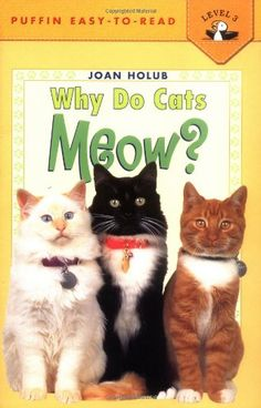Why Do Cats Meow? (Penguin Young Readers, Level 3) by Joa...