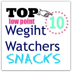 At least low points-TOP 10 Low Point Weight Watchers Snacks.even though it bugs me that it's misspelled! Weight Watchers Snacks, Weight Watchers Points Plus, Skinny Recipes, Ww Recipes, Light Recipes, Recipies, Slimming World, Weigt Watchers, Snacks Für Party