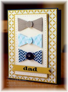 Stampin' Up! Pennant Punch Heather Klump at Downstairs Designs: Dad ~easy way to create quick bows! Boy Cards, Cute Cards, Dad Birthday Card, Fathers Day Crafts, Masculine Cards, Creative Cards, Scrapbook Cards, Homemade Cards, Stampin Up Cards