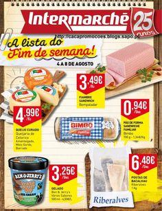 Promoções Intermarché - Antevisão Folheto Fim de Semana 4 a 8 agosto - http://parapoupar.com/promocoes-intermarche-antevisao-folheto-fim-de-semana-4-a-8-agosto/
