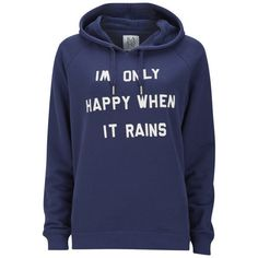 Zoe Karssen Women's Only Happy When It Rains Hoody ($74) ❤ liked on Polyvore featuring tops, hoodies, jackets, sweaters, blue, blue hoodie, hoodie top, long sleeve hoodie, hooded sweatshirt and blue top