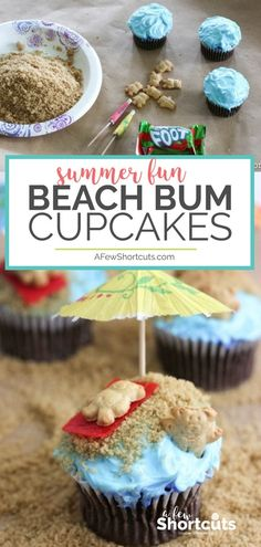 Such a fun way to celebrate Summer with the kids. Make a batch of cupcakes and turn them into these fun Beach Bum Cupcakes. So easy and the whole family will love it! #summer #cupcakes #recipe #beach #kidfood #summerfun