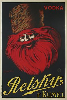 Relskys Vodka by Cappiello 1909 France - Beautiful Vintage Poster Reproduction. This vertical French poster advertising vodka (wine and spirits) features a man with red beard and Russian hat. Posters Vintage, Vintage Advertising Posters, Vintage Advertisements, Vintage Ads, French Posters, Modern Posters, Retro Posters, Vintage Food, Art Posters