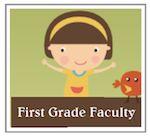 First Grade Faculty