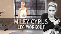 Amazing Miley Cyrus Workout: Sexy Legs
