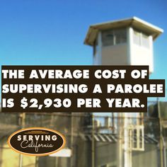 The average cost of supervising a parolee is $2,930 per parolee.