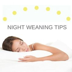 Night Weaning Tips for Sleep Deprived Moms