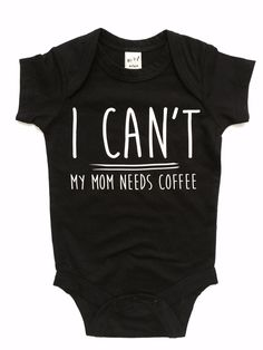 012799bd6215 Black onesie with white writing. Perfect for the coffee lover! Size 6 mo (