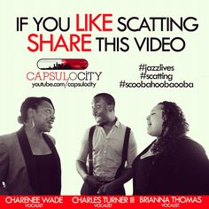 What is Scatting? Find out on Capsulocity.com. Click this photo to see the video.
