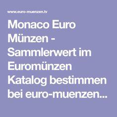 Monaco Euro Münzen - Sammlerwert im Euromünzen Katalog bestimmen bei euro-muenzen.tv