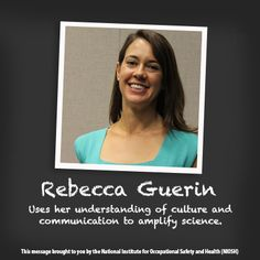 NIOSH Women in Science: through video Rebecca talks about how her adventures abroad steered her towards a career in Health Communication. Health Communication, Adventures Abroad, Workplace Safety, Mathematics, Leadership, Career, Engineering, Science, Messages