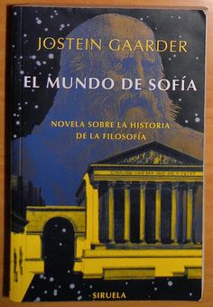 Libros y Revistas mx: El Mundo de Sofía - Jostein Gaarder PDF I Love Books, Good Books, Books To Read, My Books, This Book, Amazing Books, Book Writer, Quiet Moments, Antique Books