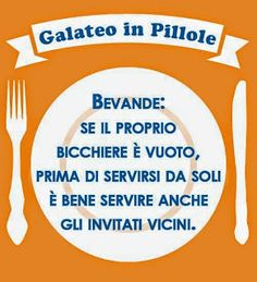 Galateo Etiquette, A Table, Table Settings, Gentleman, Classy Lady, Foods, Gelato, Persona, Cooking