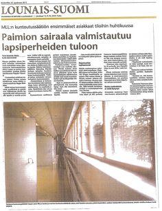 MLL:n Lasten ja Nuorten Kuntoutussäätiö muuttaa Paimion sairaalaan keväällä 2014. Juttu Turun Sanomissa 25.9.2013