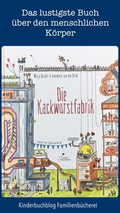 "Superlustiges Kindersachbuch über den menschlichen Körper ""Die Kackwurstfabrik"" is the funniest children's book about the human body that I know. Digestion is represented as a factory and we get t Funny Books For Kids, Funny Kids, Crazy Girlfriend Meme, Book Libros, Becoming A Teacher, Super Funny, Nonfiction Books, Illustrations, Human Body"