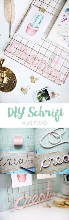 Kreative DIY-Idee zum Selbermachen: Schriftzug aus Fimo basteln