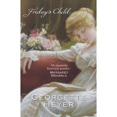 Friday's Child, most re-read book!