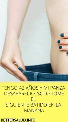 #TENGO 42 #AÑOS Y MI #PANZA #DESAPARECIÓ, SOLO #TOME EL #SIGUIENTE #BATIDO EN LA #MAÑANA Detox Drinks, Healthy Drinks, My Diet Plan, Lose Weight, Weight Loss, Fat Burning Drinks, Alkaline Diet, Health And Beauty, Healthy Life