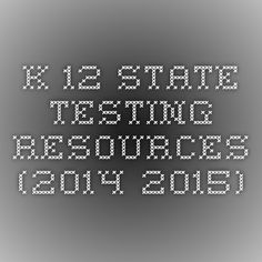 K-12 State Testing Resources (2014-2015)