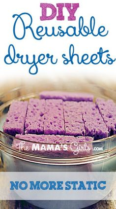 DIY Reuseable Dryer Sheets:  to make: buy a 4 pack of sponges, cut them in half, place in a container with lid, mix equal parts liquid fabric softener and water, pour over sponges, to use: remove 1 or 2 sponges and squeeze out excess liquid, throw in dryer with clothes, return to container and reuse.