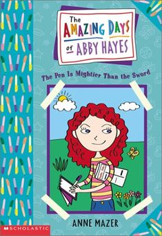 The Pen Is Mightier Than The Sword (The Amazing Days of Abby Hayes, #6)
