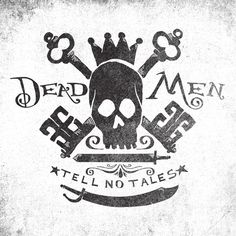 DEAD MEN TELL NO TALES by Matthew Taylor Wilson