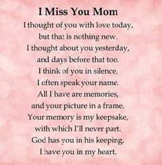 I miss you mom love quotes i miss you mother quotes love quotes for mom Phrase Choc, Mom I Miss You, Missing You Quotes, Rip Mom Quotes, Missing Mom Poems, Mom Sayings, Quotes Quotes, Daughter Quotes, For My Mom Quotes