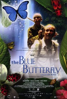 The Blue Butterfly Movie : A Miraculous True Story   Psychedelic ...
