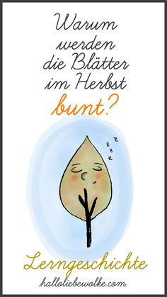 Colorful leaves in the autumn. A story for reading aloud and learning. school- Bunte Blätter im Herbst. Why do the leaves turn colorful in autumn? The snail… - Primary School, Elementary Schools, Printable Crafts, Printables, Kindergarten Portfolio, Hello Dear, Stories For Kids, Read Aloud, Thing 1