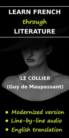 Learn French through literature! Here's a text based on a short story by Guy de Maupassant, meant for intermediate learners. Read In French, Learn French, French Language Lessons, French Grammar, English Translation, Love Languages, Text Design, Texts, Literature