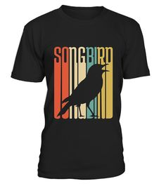 # Vintage Silhouette Songbird .  HOW TO ORDER:1. Select the style and color you want:2. Click Reserve it now3. Select size and quantity4. Enter shipping and billing information5. Done! Simple as that!TIPS: Buy 2 or more to save shipping cost!This is printable if you purchase only one piece. so dont worry, you will get yours.Guaranteed safe and secure checkout via:Paypal   VISA   MASTERCARDTag:  birds, birdseed, birdfeeder, bird silhouette, Birdwatching, bird nerd & geek,birding tee,bird…