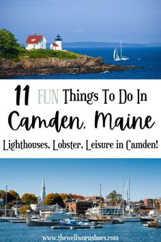 Camden, Maine: A Charming Coastal Town Maine Road Trip, East Coast Road Trip, Places To Travel, Places To See, Travel Destinations, East Coast Canada, Harbor Park, Camden Maine, Maine Lighthouses