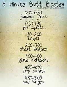 Five-Minute Butt Blaster! Quick and easy 5 minute butt workout exercises. Can't wait to do this after sitting on my butt all day at work :) Fitness Motivation, Fitness Tips, Health Fitness, Exercise Motivation, Reto Fitness, Plie Squats, Workout Guide, Workout Ideas, Workout Board