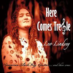 :: スラッキーギタリスト、レオ・リンゼイ(Leo Lindsey)ファーストソロアルバム『Here Comes Treble』が配信開始! | Wat's!New!! ハワイ by RealHawaii.jp ::