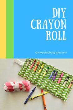 How to Make a Crayon Roll Up - Peek-a-Boo Pages  #crayonroll #diycrayonroll #crayonrolltutorial