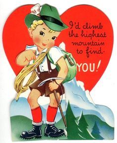 """""""I'd Climb the Highest Mountain to Find You"""" Vintage Mountain Climber Valentine Card"""