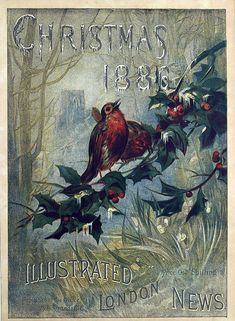 The Christmas cover of the Illustrated London News, 1886. The gentle tones aredue to the r...