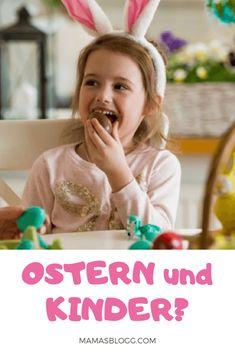 OSTERN UND KINDER: Wie ich meinen Kindern Ostern erkläre? | Mamas Blogg Mama Blogger, Christen, Toddlers, Childhood