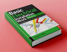 Basic Electrical Installation Work Sixth Edition By Trevor Linsley, this new edition has been thoroughly updated to cover the 'knowledge' section of the Electrical Wiring Colours, Electrical Circuit Diagram, Electrical Wiring Diagram, Electrical Work, Electrical Projects, Electrical Installation, Electrical Layout, Basic Electrical Engineering, Electronic Engineering