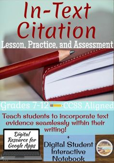 In-Text Citation Lesson, Practice, and Assessment, MLA 8th Edition