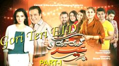 """Gori Teri EID' - Part 1 