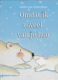Libris | Omdat ik zoveel van je hou / druk 5 | Guido van Genechten | 9789044800739 | Prentenboeken (< 6 jaar) | Boekhandel Wijs te Houten