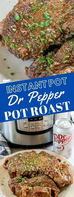 Instant Pot Dr Pepper Pot Roast - Sweet Cs Designs