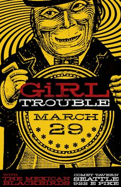 Girl Trouble, The Mexican Blackbirds at the Comet Tavern, Seattle Blackbirds, Porsche Logo, Seattle, Mexican, Movie Posters, Film Poster, Popcorn Posters, Film Posters, Posters